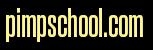 pimp school