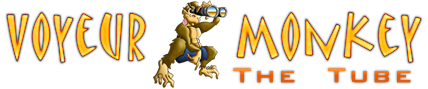 Voyeur Monkey Tube