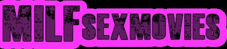 Milf Sex Movies