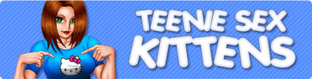 Teenie Sex Kittens