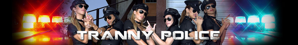 Tranny Police