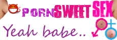 Porn Sweet Tube