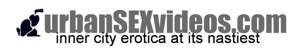 Urban Sex Videos