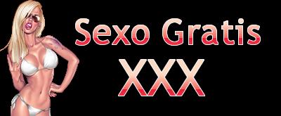 Sexo Gratis XXX