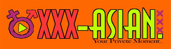 XXX ASIAN