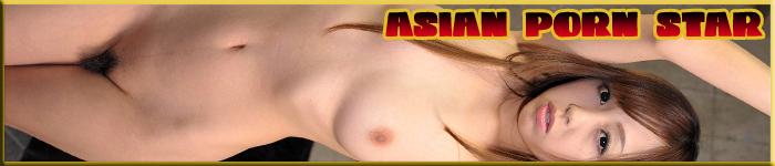 ASIAN PORNSTAR .XXX