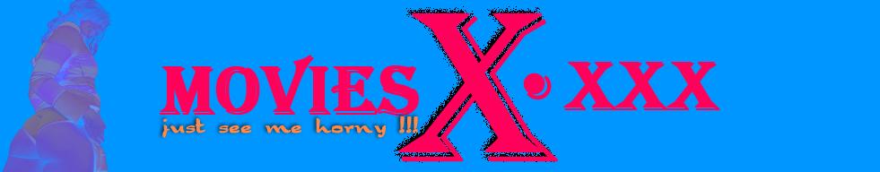 MOVIES X
