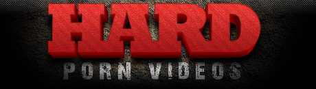 Hard Porn Videos