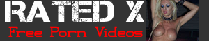 Rated X Free Videos