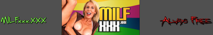 The Free XXX MILF Site!
