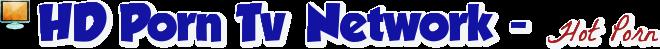 HD Porn TV Net