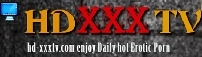 HD XXX TV