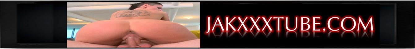 JAKXXXTUBE.COM - Adult XXX Videos