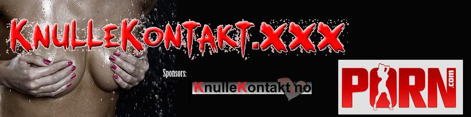 KnulleKontakt XXX