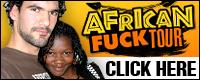 Visit African Fuck Tour