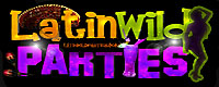 Visit LatinWildParties.com