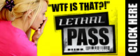 Visit Lethal Pass