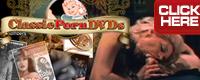 Visit Classic Porn DVDs