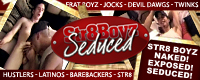 Visit Str8BoyzSeduced