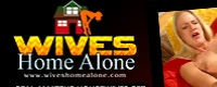 Visit Wives Home Alone