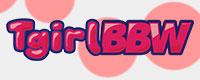 Visit Tgirl BBW