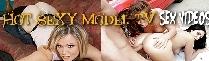 HOT SEXY MODEL TV